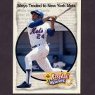 1993 Upper Deck Baseball Mays Heroes #52 1972 New York Homecoming / Willie Mays