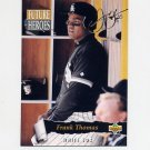 1993 Upper Deck Baseball Future Heroes #62 Frank Thomas - Chicago White Sox