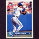 1993 Donruss Baseball #425 Roberto Alomar - Toronto Blue Jays