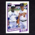 1990 Fleer Baseball #634 Tony Fernandez - Blue Jays / Cal Ripken - Orioles