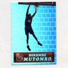1994 Pacific Prisms Basketball #72 Dikembe Mutombo - Denver Nuggets