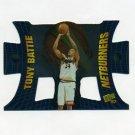 1997-98 Press Pass Basketball Net Burners #NB04 Tony Battie