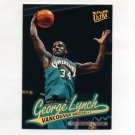 1996-97 Ultra Gold Medallion Basketball #G257 George Lynch - Vancouver Grizzlies