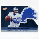 2001 Pacific Prism Atomic Football #048 Charlie Batch - Detroit Lions