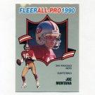 1990 Fleer Football All-Pros #01 Joe Montana - San Francisco 49ers