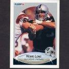 1990 Fleer Football #257 Howie Long UER - Los Angeles Raiders