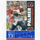 2007 Topps TX Exclusive Franchise Winning Ticket #CP Carson Palmer - Cincinnati Bengals /299