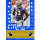 2007 Topps TX Exclusive Franchise Season Ticket #RL Ray Lewis - Baltimore Ravens /399