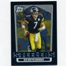 2007 Topps Draft Picks and Prospects Chrome Black #038 Ben Roethlisberger - Pittsburgh Steelers