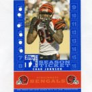 2007 Topps TX Exclusive Season Ticket #CJ Chad Johnson - Cincinnati Bengals /399