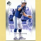 2003 SP Authentic Football #018 Peyton Manning - Indianapolis Colts
