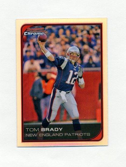 2006 Bowman Chrome Refractors Football #166 Tom Brady - New England Patriots