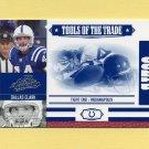 2007 Absolute Memorabilia Tools of the Trade Blue #047 Dallas Clark - Indianapolis Colts 10/75