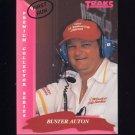 1993 Traks First Run Racing #112 Buster Auton