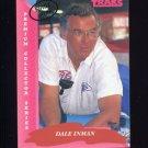 1993 Traks First Run Racing #050 Dale Inman
