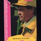 1993 Traks First Run Racing #030 Michael Waltrip