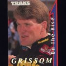 1995 Traks On The Rise Racing #OTR08 Steve Grissom