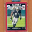 2006 Topps Chrome Football UNCIRCULATED Red Refractors #052 Jerry Porter - Oakland Raiders 190/259