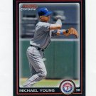 2010 Bowman Chrome Refractors Baseball #164 Michael Young - Texas Rangers