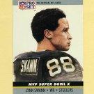 1990 Pro Set Super Bowl MVP's Football #10 Lynn Swann - Pittsburgh Steelers