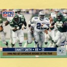 1990 Pro Set Football #800O Emmitt Smith - Dallas Cowboys