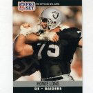 1990 Pro Set Football #545 Howie Long - Los Angeles Raiders