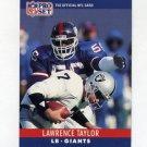 1990 Pro Set Football #231 Lawrence Taylor - New York Giants