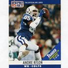 1990 Pro Set Football #134C Andre Rison - Indianapolis Colts
