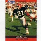 1990 Pro Set Football #074 Eric Metcalf - Cleveland Browns