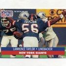 1991 Pro Set Football #602 Lawrence Taylor - New York Giants