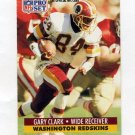 1991 Pro Set Football #317 Gary Clark - Washington Redskins