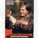 1991 Pro Set Football #126 Bill Belichick CO RC - Cleveland Browns