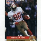 1991 Pro Set Football #011 Jerry Rice - San Francisco 49ers ExMt