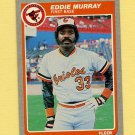 1985 Fleer Baseball #184 Eddie Murray - Baltimore Orioles