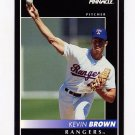 1992 Pinnacle Baseball #405 Kevin Brown - Texas Rangers