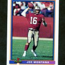 1991 Bowman Football #479 Joe Montana - San Francisco 49ers EX