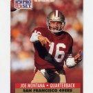 1991 Pro Set Football #653 Joe Montana - San Francisco 49ers