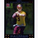 2007 Topps Chrome Football #TC173 Jordan Palmer RC - Washington Redskins