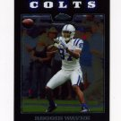 2008 Topps Chrome Football #TC082 Reggie Wayne - Indianapolis Colts