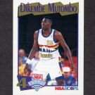 1991-92 Hoops Basketball #549 Dikembe Mutombo RC - Denver Nuggets