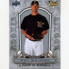 2008 UD A Piece of History Silver Baseball #135 Dave Davidson - Pittsburgh Pirates