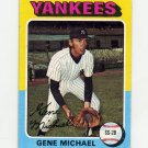 1975 Topps Baseball #608 Gene Michael - New York Yankees