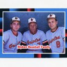 1988 Donruss Baseball #625 The Ripken Family - Baltimore Orioles
