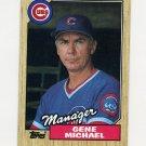 1987 Topps Baseball #043 Gene Michael MG / Chicago Cubs Team Checklist