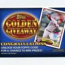 2012 Topps Golden Giveaway Code Cards #GGC04 Roy Halladay - Philadelphia Phillies