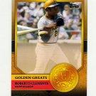 2012 Topps Golden Greats Baseball #GG37 Roberto Clemente - Pittsburgh Pirates