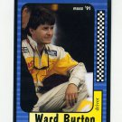 1991 Maxx Racing #123 Ward Burton RC