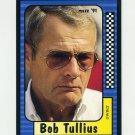 1991 Maxx Racing #110 Bob Tullius