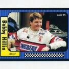 1991 Maxx Racing #099 Bobby Hillin