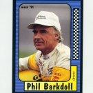 1991 Maxx Racing #073 Phil Barkdoll